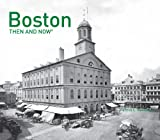 Boston Then and