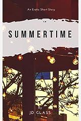 Summertime Kindle Edition