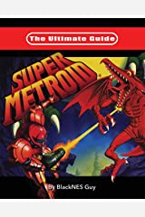 The Ultimate Guide To Super Metroid Paperback