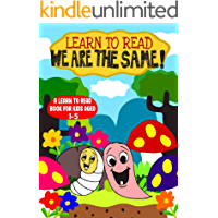 Learn to Read: We are the Same - A Learn to Read Book for Kids Aged 3-5: An engaging sight words moral story with a song…