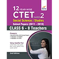 12 Year-Wise CTET Paper 2 (Social Science/ Studies) Solved Papers (2011 - 2019)