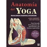 ANATOMIA DEL YOGA NUEVA EDICION AMPLIADA: Nueva edición