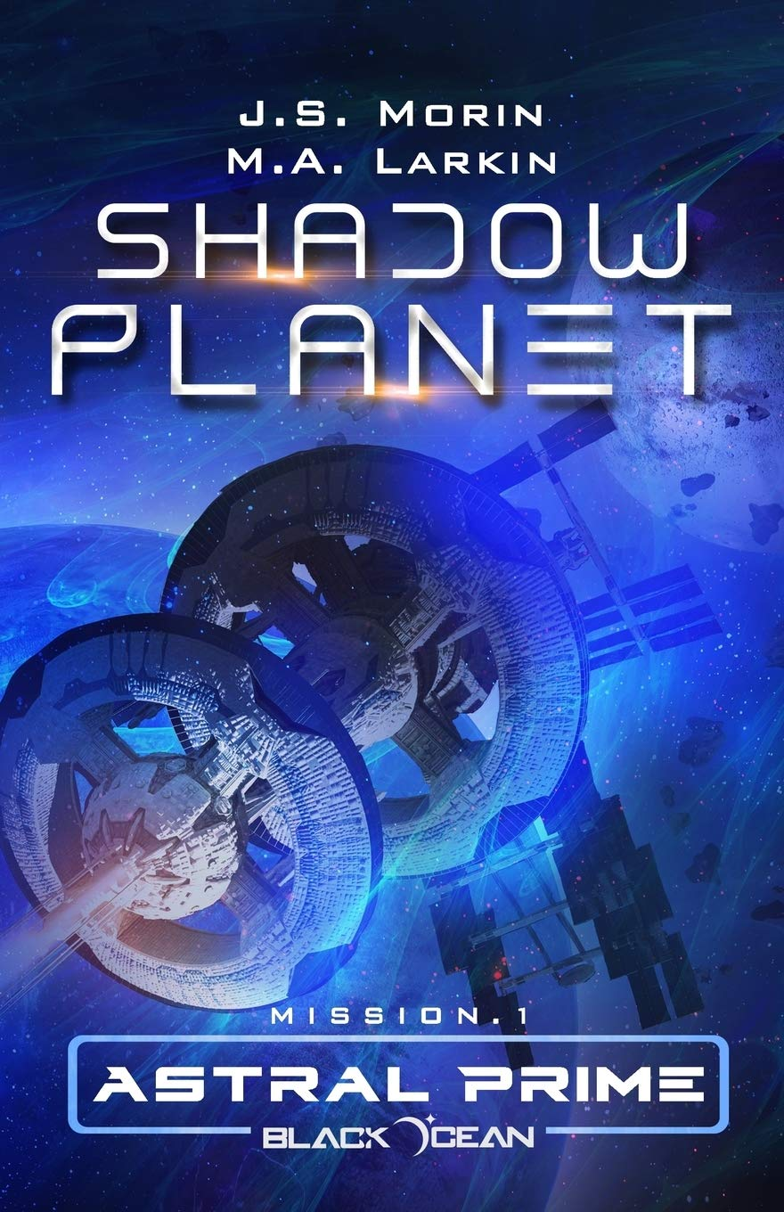 Shadow Planet: Mission 1 Black Ocean: Astral Prime Paperback July 12
