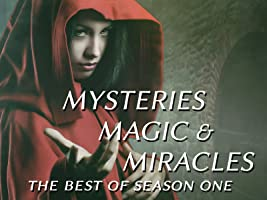 Mysteries, Magic and Miracles - The Best of Season One