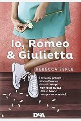Io, Romeo & Giulietta Hardcover