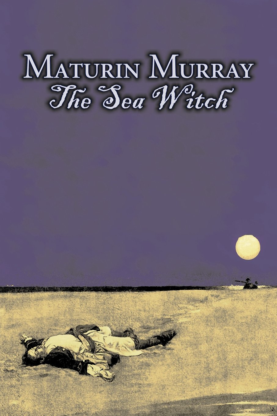 Download The Sea Witch by Maturin Murray, Fiction, Action & Adventure ebook