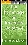 Un hommage au traversier de Sewol (French Edition)
