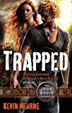 Trapped: The Iron Druid Chronicles