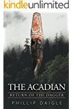 The Acadian: Return of the Dagger