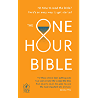 The One Hour Bible: From Adam to Apocalypse in sixty minutes