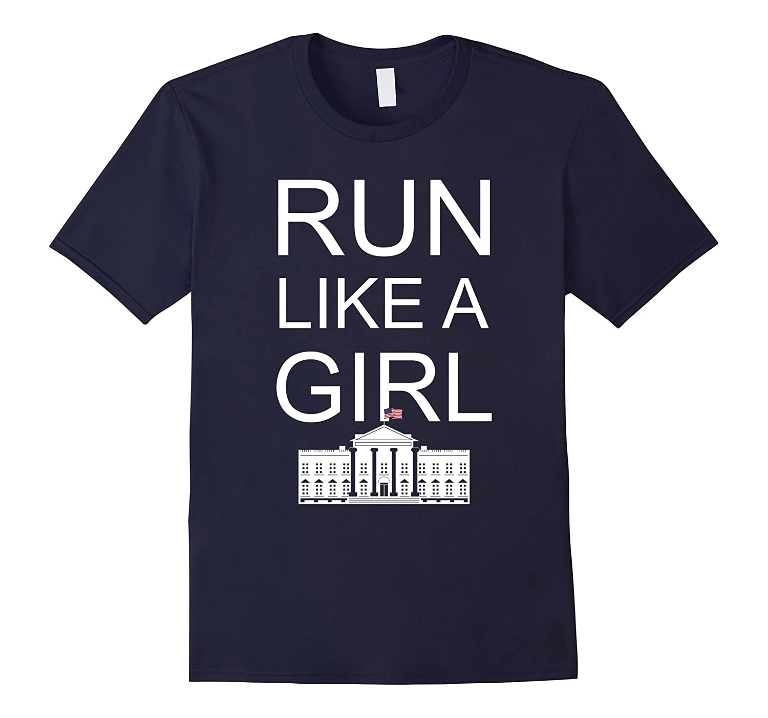Run Like a Girl Hillary Clinton T-shirt-TD