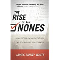 The Rise of the Nones: Understanding and Reaching the Religiously Unaffiliated