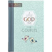 A Little God Time for Couples: 365 Daily Devotions (Hardcover) – Perfect Engagement, Wedding and Anniversary Gift for…