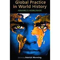 Global Practice in World History: Advances Worldwide