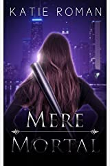 Mere Mortal (Tales from the Otherside) Kindle Edition