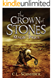 The Crown of Stones: Magic-Price