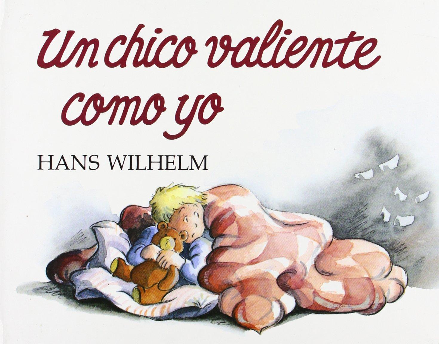 UN Chico Valiente Como Yo (Spanish Edition) by Juventud