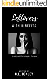 Leftovers With Benefits: An Interracial Contemporary Romance (English Edition)