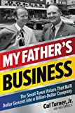 My Father's Business: The Small-Town Values That