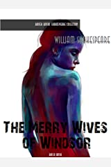 The Merry Wives of Windsor (William Shakespeare Masterpieces Book 8) Kindle Edition