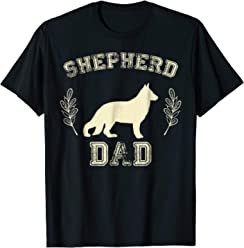 3a7241301 German Shepherd Dad Shirt Dog Lover Father's Day Gift 4 Him