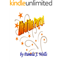 Life of the Party (Skits by Pamela J. Wells)