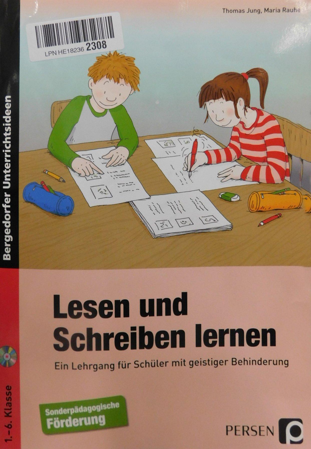 Lesen und Schreiben lernen: Ein Lehrgang für Schüler mit geistiger ...