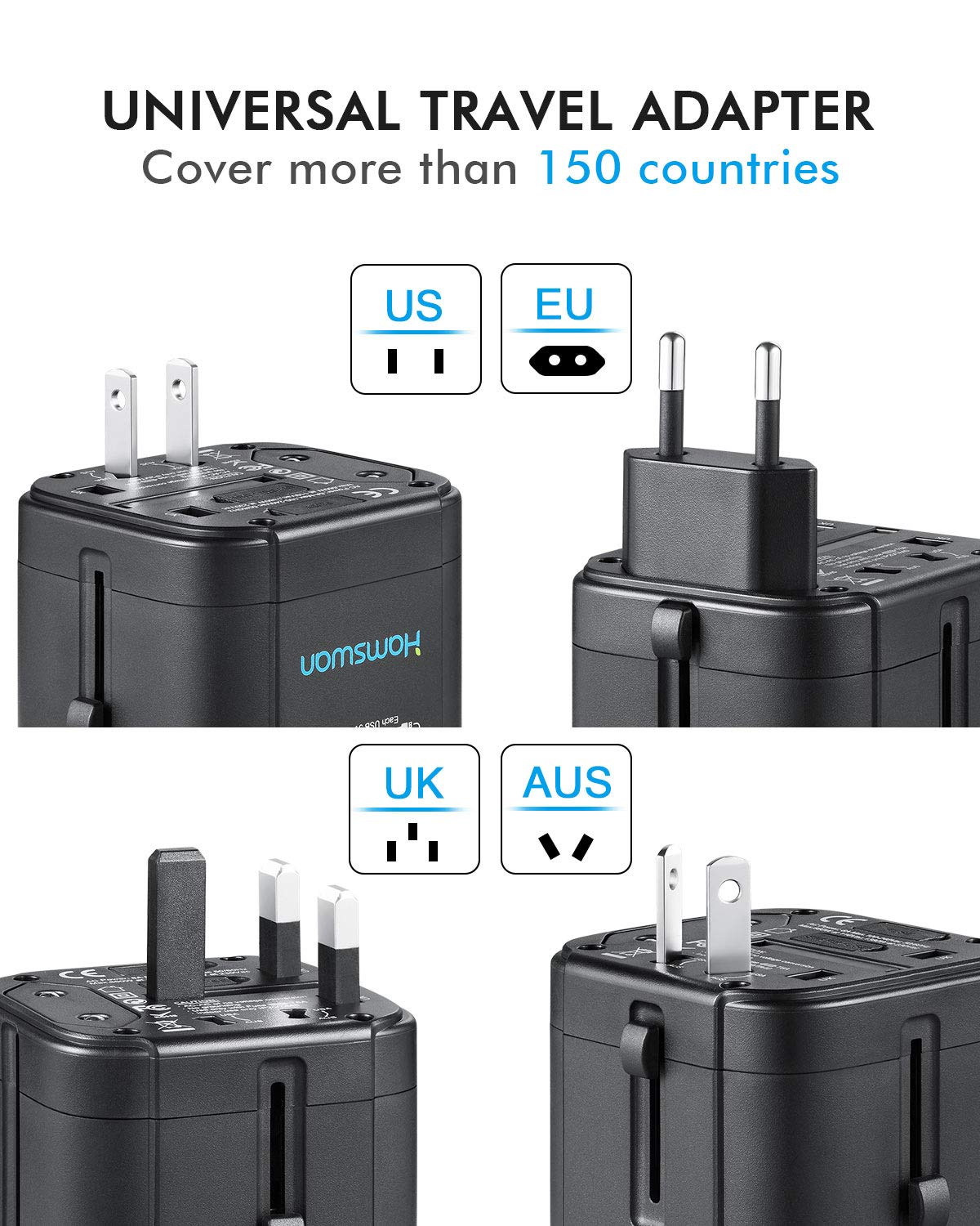 HAMSWAN All-in-One BST-622A World Travel Adapter with 4.5A 3 USB Ports for US EU UK AU /& Asian Countries 150+ Countries Travel Pouch HTQ Universal Travel Adapter