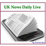 UK News Daily Live