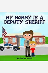 My Mommy is a Deputy Sheriff Paperback