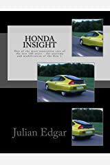 Honda Insight: One of the most innovative cars of the last 100 years - the anatomy and modification of the Gen 1. Paperback