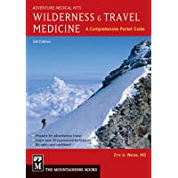 Wilderness & Travel Medicine: A Comprehensive Guide, 4th Edition