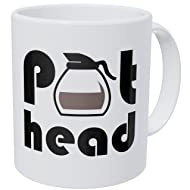 Pot Head 11 Ounces Funny Coffee Mug Willcallyou
