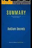 Summary: DotCom Secrets: Review and Analysis of Brunson's Book (English Edition)