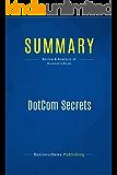 Summary: DotCom Secrets: Review and Analysis of Brunson's Book