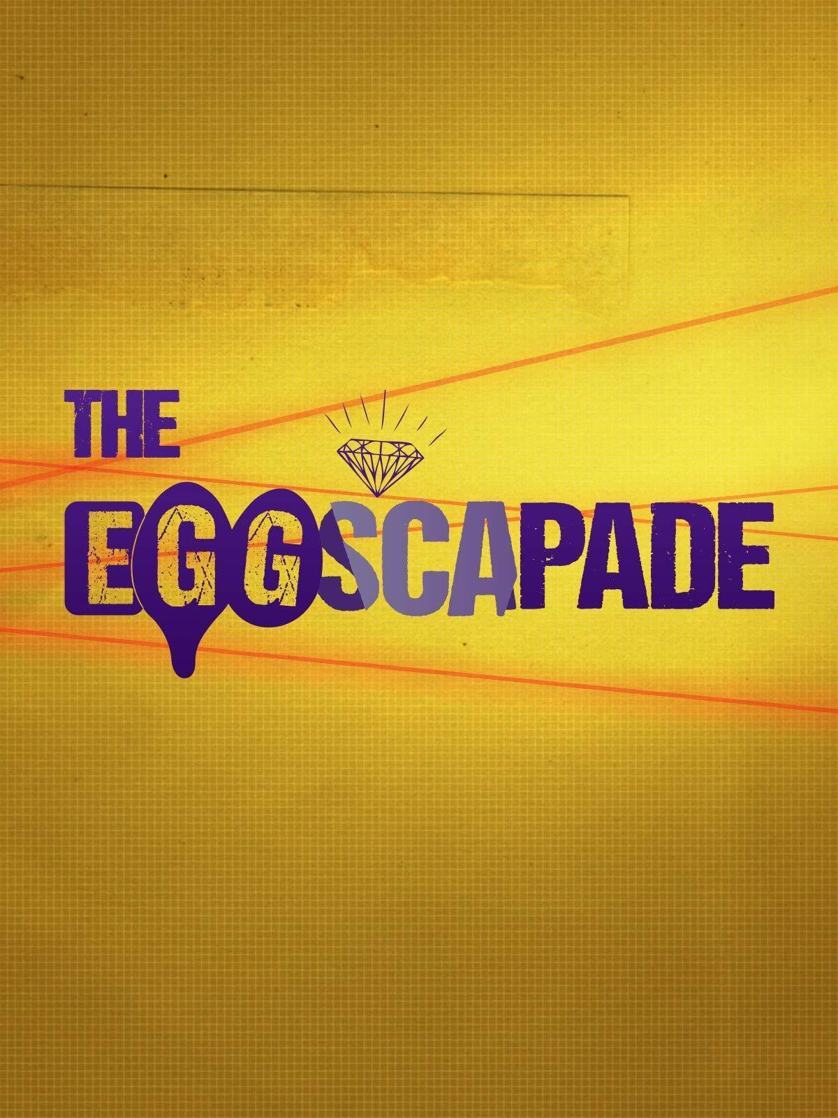 The Eggscapade on Amazon Prime Video UK