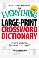 The Everything Large-Print Crossword Dictionary: Finding a solution has never been easier! (Everything®) Kindle Edition
