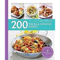 Hamlyn All Colour Cookery: 200 Tapas & Spanish Dishes: Hamlyn All Colour Cookbook