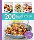 200 Tapas & Spanish Dishes: Hamlyn All Colour Cookbook (Hamlyn All Colour Cookery)