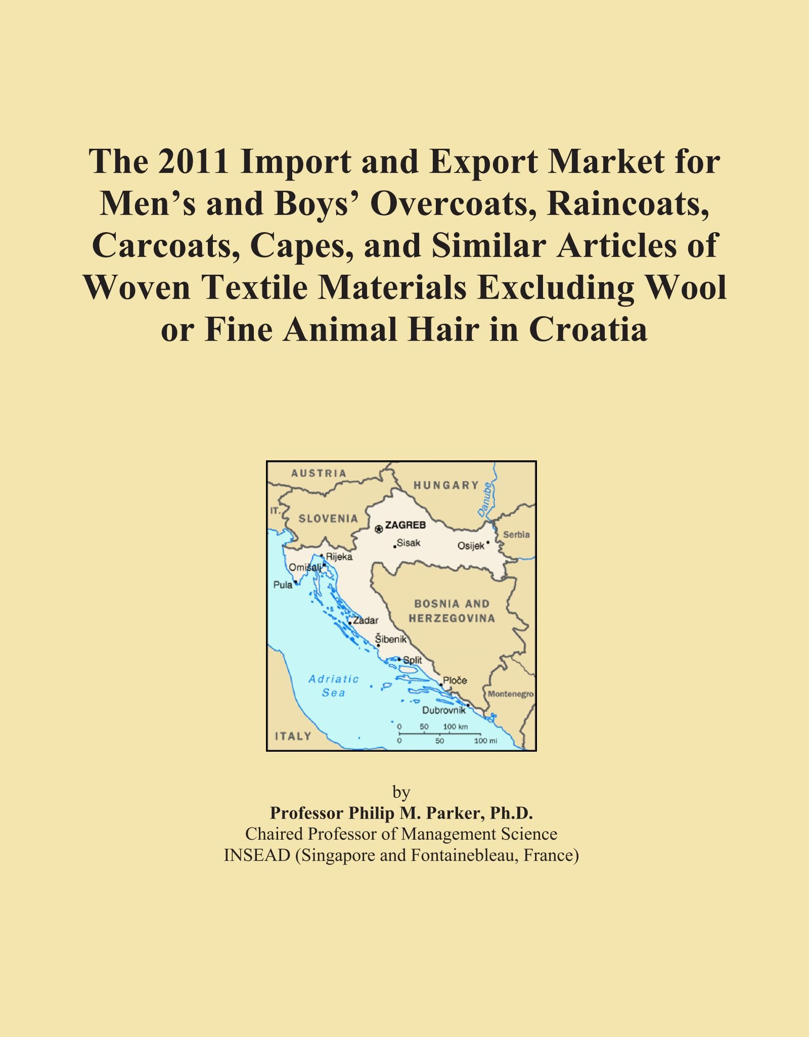 The 2011 Import and Export Market for Men's and Boys' Overcoats, Raincoats, Carcoats, Capes, and Similar Articles of Woven Textile Materials Excluding Wool or Fine Animal Hair in Croatia pdf