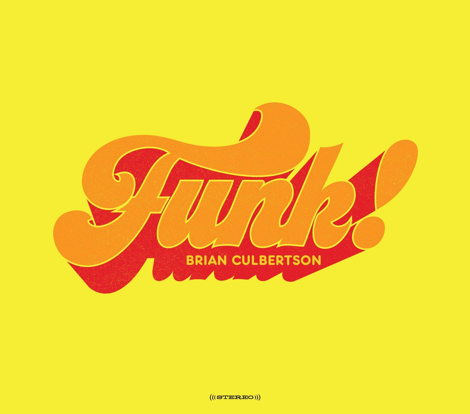 Brian Culbertson ''Funk!'' CD
