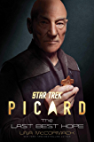 Star Trek: Picard: The Last Best Hope (English Edition)