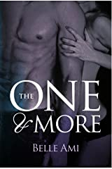 The One and More: A Romantic Suspense Novel (The Only One Book 2) Kindle Edition