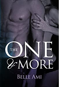 The One and More: An Erotic Suspense Novel (The Only One Book 2)