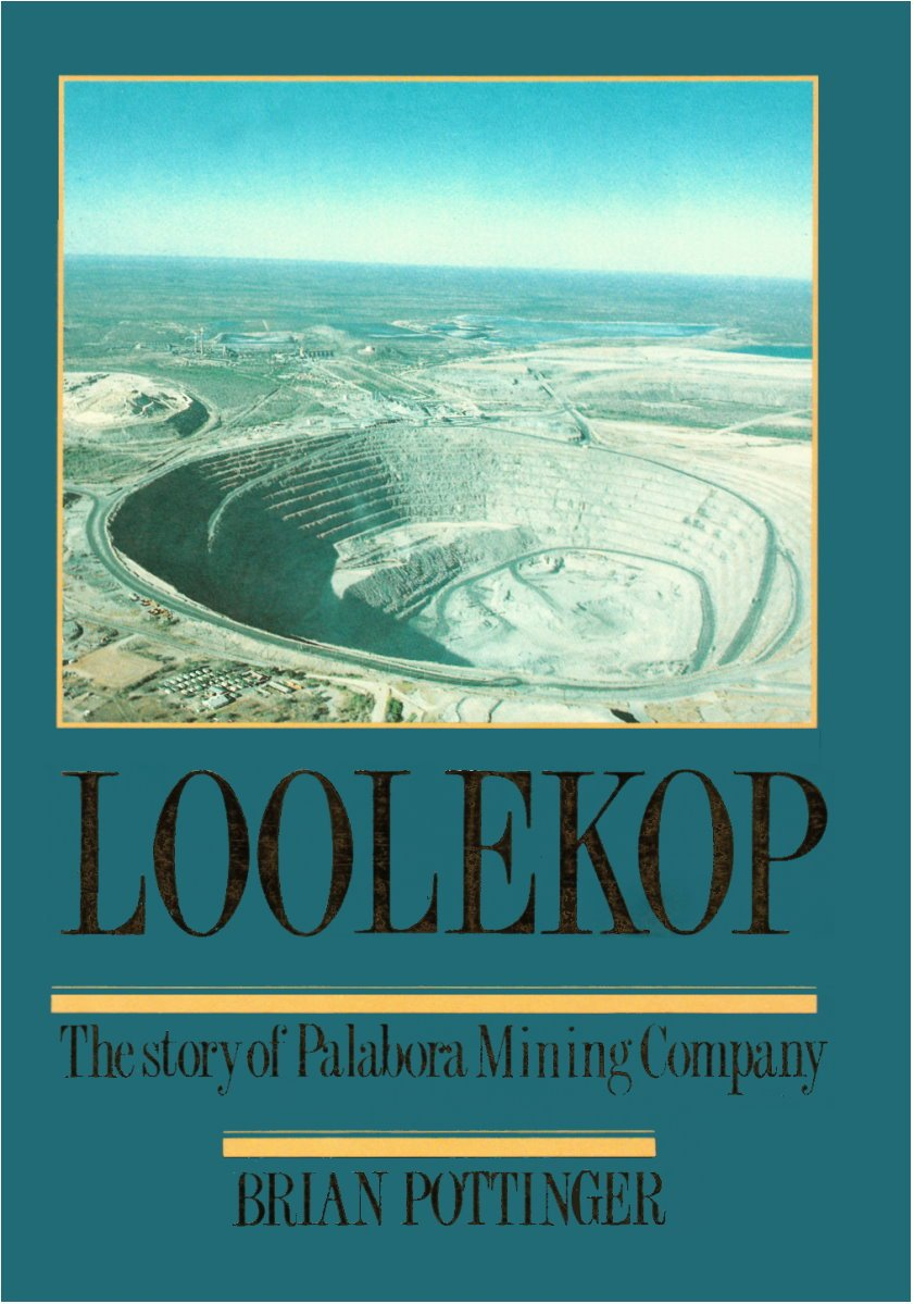 Loolekop: The Story of Palabora Mining Company