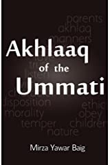 Akhlaaq of the Ummati Kindle Edition