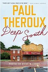 Deep South: Four Seasons on Back Roads Paperback