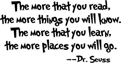 Image result for dr seuss the more you read