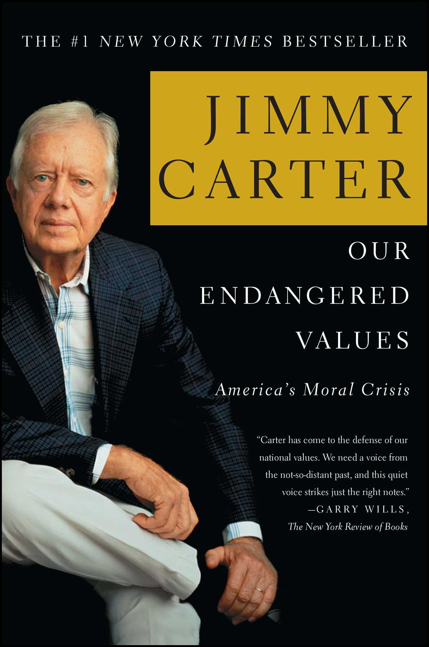 Our Endangered Values: America's Moral Crisis: Jimmy Carter: 9780743285018: Amazon.com: Books