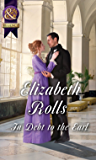 In Debt To The Earl (Mills & Boon Historical) (Lords at the Altar)